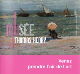 Venez prendre l'air de l'art au Musée Thomas Henry